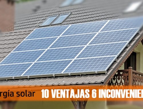 Energía Solar 10 ventajas y 6 inconvenientes